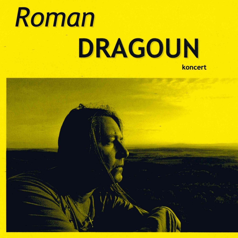 Koncert Romana Dragouna