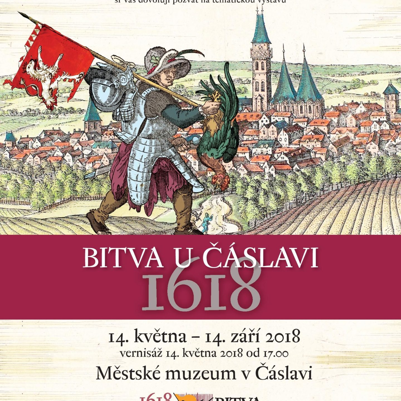 Bitva u Čáslavi 1618 výstava 14.5. – 14.9. 2018