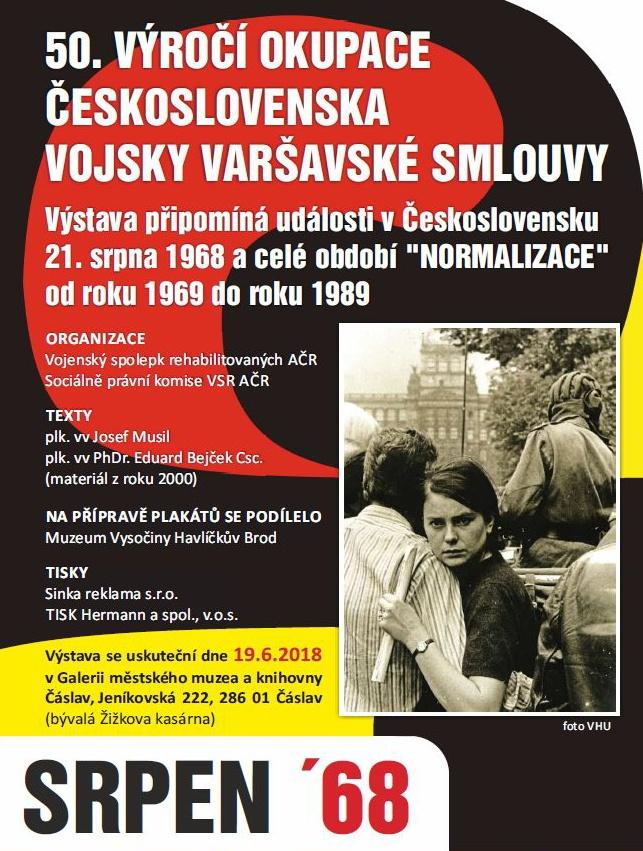 Výstava k 50. výročí okupace Československa vojsky Varšavské smlouvy 19.6. – 29.6. 2018