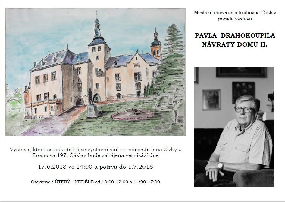 Výstava P. Drahokoupil – Návraty domů II.  17.6. – 1.7. 2018