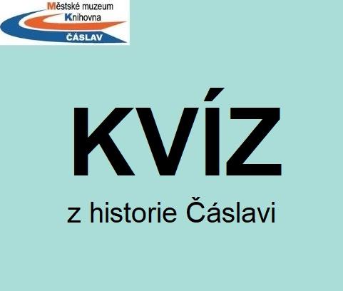 Kvíz z historie města Čáslav + správné odpovědi