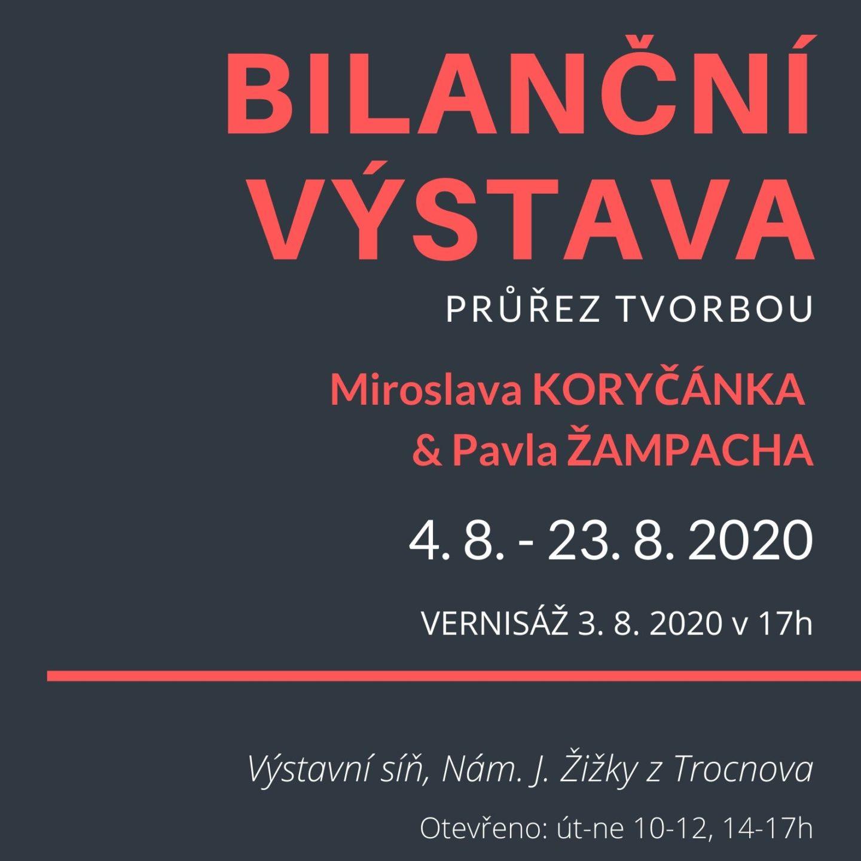 Výstava M. Koryčánka a P. Žampacha