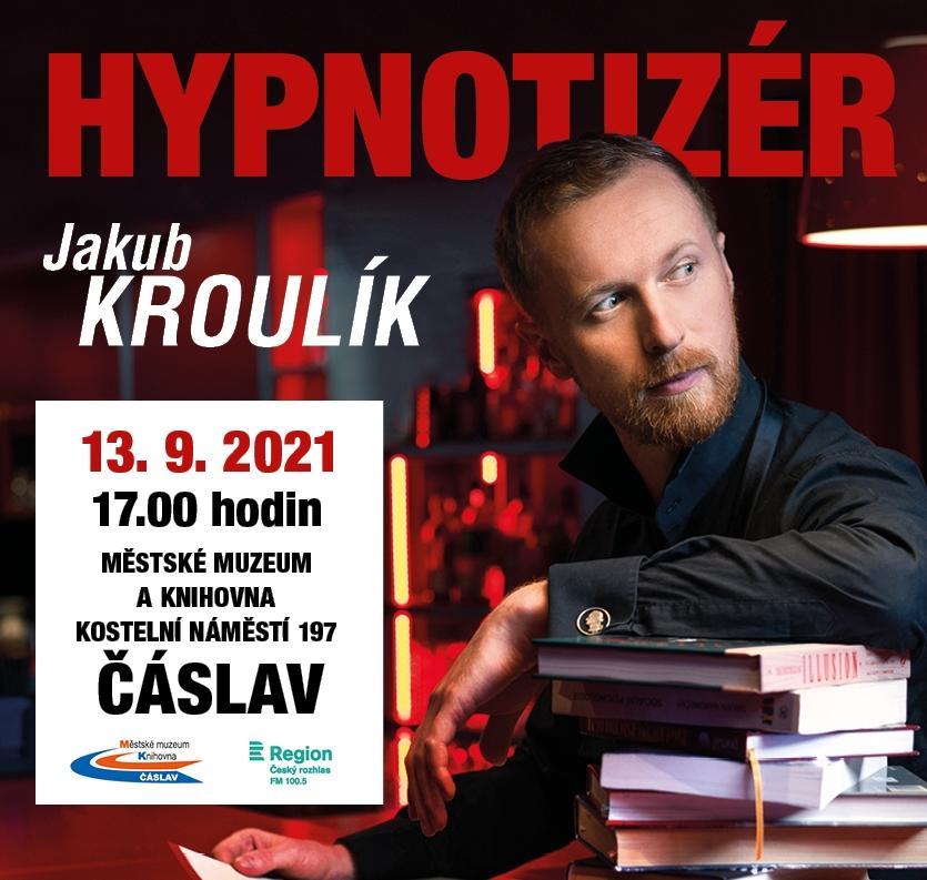Beseda s hypnotizérem Jakubem Kroulíkem