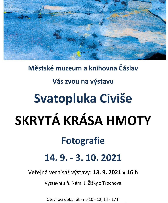 Výstava Svatopluka Civiše: Skrytá krása hmoty